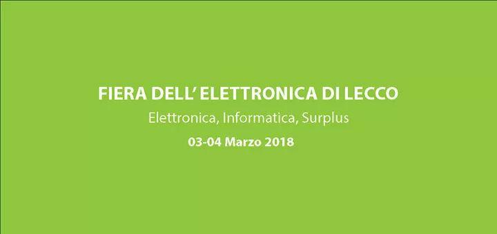 3/4 Marzo 2018- Fiera Mercato Dell'elettronica Di Lecco
